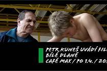 Promítání dramatu Bílé dlaně proběhne v Café Max.