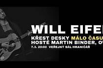 """Will Eifell bude křtít desku """"Málo času spát"""""""