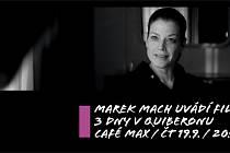 Marek Mach uvádí film: 3 dny v Quiberonu