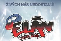 Elán tour 2016 živých nás nedostanú – 30 let výročí alba hodina slovenčiny