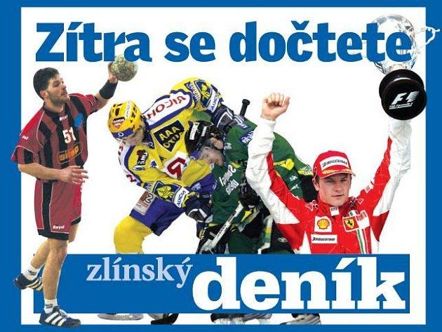 Zítra se dočtete ve Zlínském deníku..