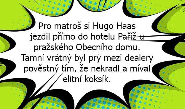 Příbšh Huga Haase má vsobě všechno.