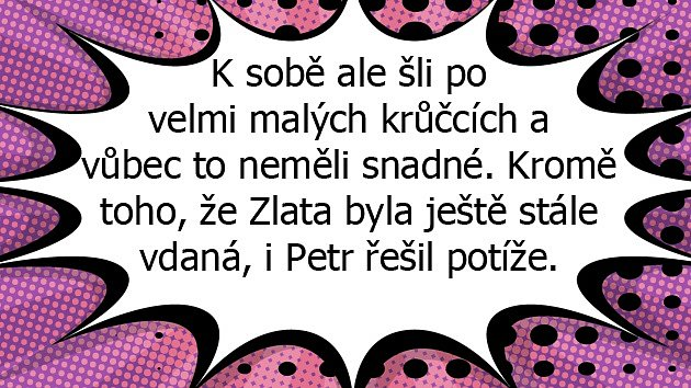 Příběh Zlaty Adamovské a Petra Štěpánka je překrásný.