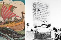 Kensingtonská runa svědčí o tom, že Vikingové pronikli do nitra Ameriky mnohem hlouběji, než se kdo odvážil pomyslet.