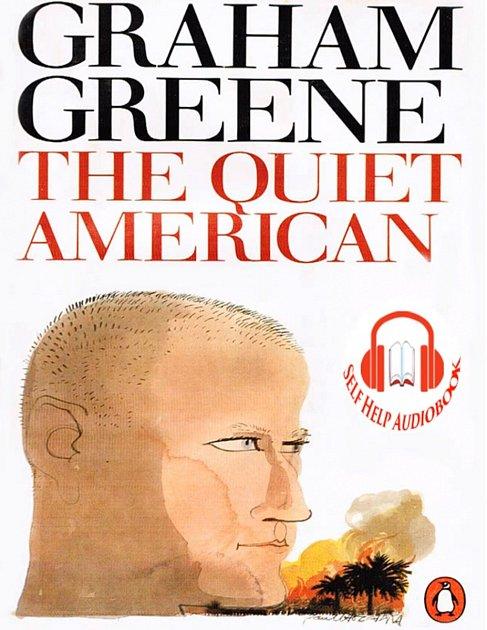 Graham Greene - Tichý Američan