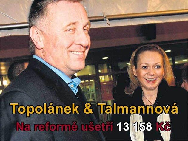 Mirek Topolánek: předseda vlády ČR , Lucie Talmanová: místopředsedkyně sněmovny, těhotná