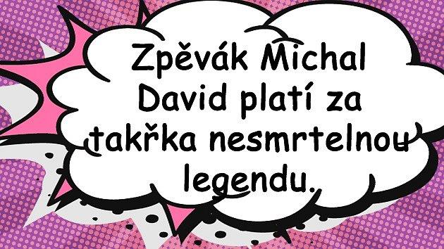 MICHAL DAVID má z OSTUDY KABÁT. Takový trapas se povede jednou za ... 9dfaf5b724d