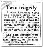 Oneuvěřitelné shodě okolností vroce 1975 informovaly ibermudské noviny.