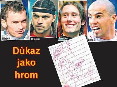 Šest fotbalistů se podepsalo prostitutce do památníčku.