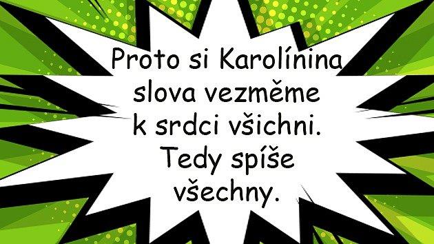 Karolína Šafránková se stala obětí násilníka, který ji oloupil a způsobil monokl.