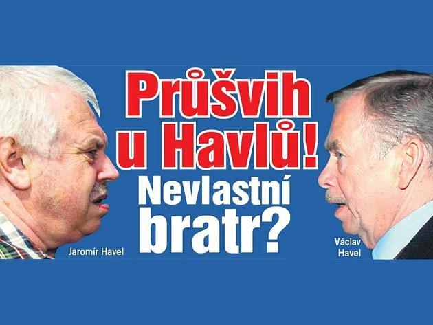 Jaromír a Václav Havel. Jsou to bratři?