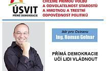 Lídr pro Ostravu hnutí Úsvit přímé demokracie.