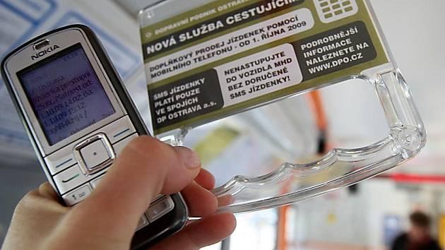 Dopravní podnik Ostrava od 1.10.2009 zavedl nový systém kupování jízdenek pomocí SMS poslané z mobilního telefonu.
