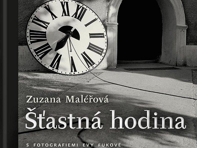 Nová kniha Šťastná hodina Zuzany Maléřové je na světě.