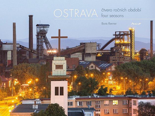 Přebal knihy Borise Rennera Ostrava čtvero ročních období.