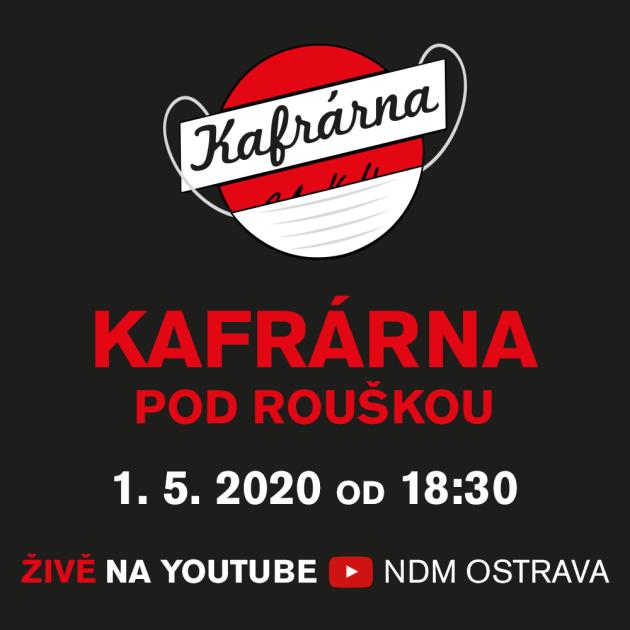 Live stream - Kafrárna pod rouškou
