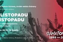 Výstava Archivu města Ostravy s názvem Od listopadu k listopadu.