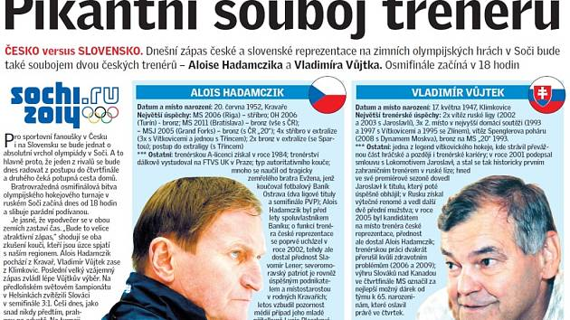 Hokejový duel mezi Čechy a Slováky dnes ovládne většinu televizních obrazovek i v našem regionu.