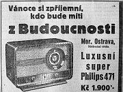 RÁDIO. Nejlepším a ne zrovna levným dárkem pro muže bývalo rádio. Bohužel, většinou si ho musel koupit sám.