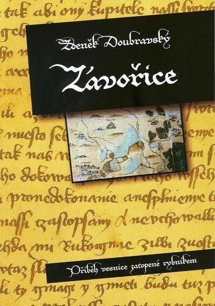 Novou publikaci o zaniklé středověké vesnici Závořice, která se nacházela mezi Zábřehem a Postřelmovem a musela ustoupit stavbě rybníka, vydává v těchto dnech Svazek obcí Mikroregionu Zábřežsko.