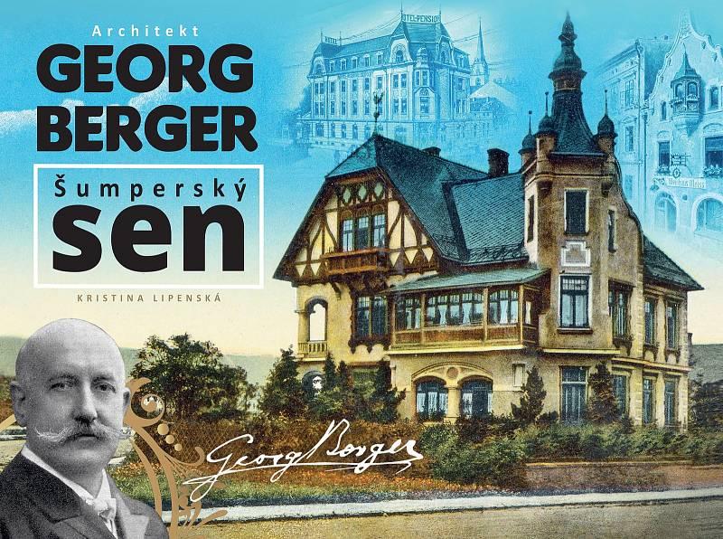 Kniha Architekt Georg Berger: Šumperský sen.