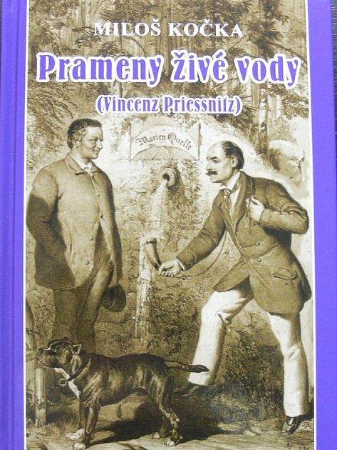Životopisná kniha Prameny živé vody o slavném léčiteli a zakladateli vodoléčby Vincenzi Priessnitzovi.
