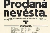 Plakát, který před sto lety lákal na uvedení opery Prodaná nevěsta