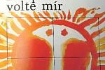 VOLTE MÍR. Volební plakát v roce 1971.