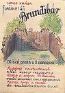 Plakát k opeře Brundibár.