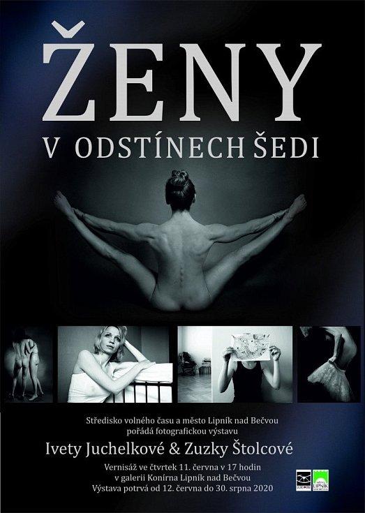 Plakát k výstavě Ženy v odstínech šedi v galerii Konírna v Lipníku nad Bečvou
