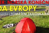 Beseda Tomáše Zatloukala: Varanger - norská konečná