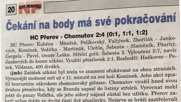 Týdeník Nové Přerovsko vroce 1998ohokeji informoval stroze. Temné období přerovského hokeje se promítlo také vzájmu otradiční sport.