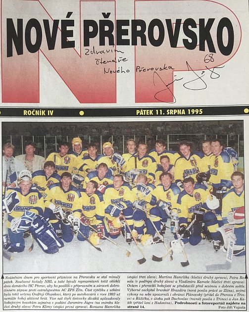 Titulní straně 11.srpna 1995dominovala společná fotka hokejistů sJaromírem Jágrem vpřerovských barvách.