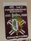 V roce 2002 oslavili 120. výročí.