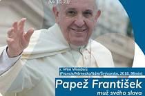 Bude se promítat snímek o papeži Františkovi.