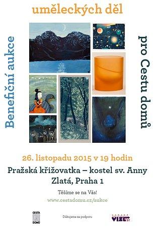 Pozvánka na benefiční aukci uměleckých děl pro Cestu domů vkostele sv. Anny - centru Pražská křižovatka.