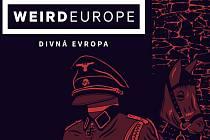 Plakát festivalu Weird Europe.