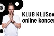 Tomáš Klus chystá pro své fanoušky na sobotu online koncert.
