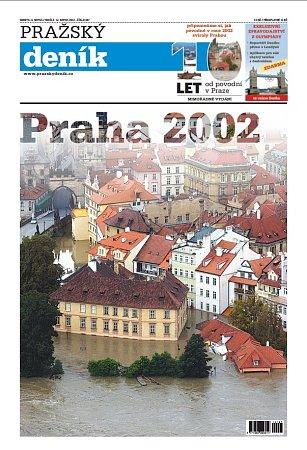 Speciální vydání Pražského deníku k10.výročí od povodní vroce 2002.