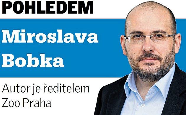 Pohledem Miroslava Bobka, ředitele Zoo Praha.