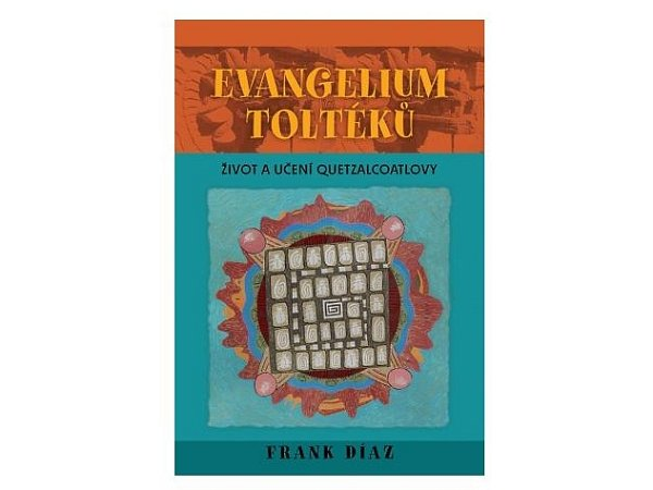 Kniha Evangelium Toltéků