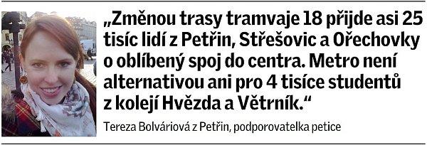 Citát Terezy Bolváriové zPetřin kchystaným změnám vpražské městské hromadné dopravě.