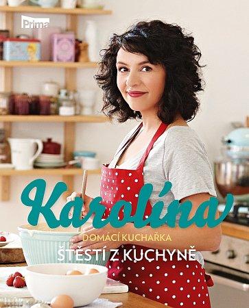 Štěstí zkuchyně - nová kuchařka Karolíny Kamberské.