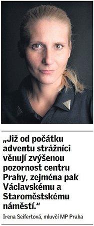 Citát Ireny Seifertové, mluvčí Městské policie Praha.