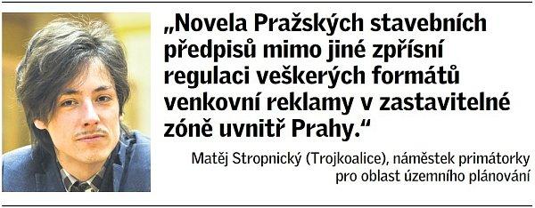 Citát Matěje Stropnického, náměstka primátorky pro oblast územního plánování.