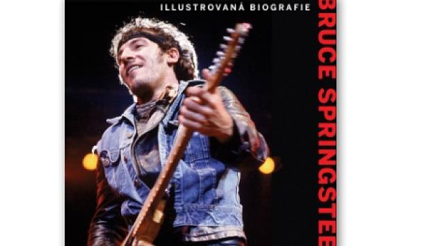 Soutěž o knihu Bruce Springsteen - ilustrovaná biografie