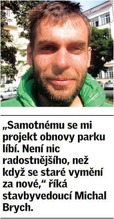 Citát stavbyvedoucího Michala Brycha.