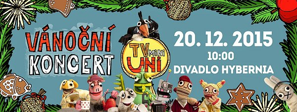 Pozvánka na speciální dětský vánoční koncert TvMiniUni vDivadle Hybernia vPraze.