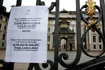 Kvůli rozsáhlým bezpečnostním důvodům bude 4. a 5. června 2007 uzavřen také Pražský hrad.
