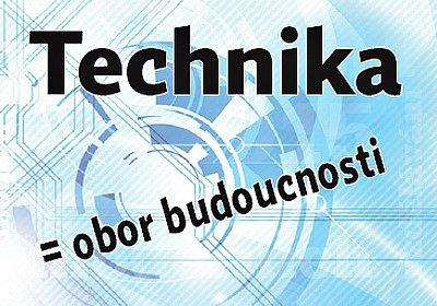 Technika = obor budoucnosti.